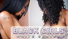 Black Girls White Slaves