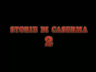 Storie di caserma two